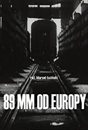 89 mm od Europy Poster