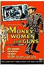 Money, Women and Guns (1958) Poster