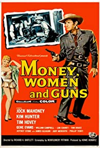 Primary photo for Money, Women and Guns