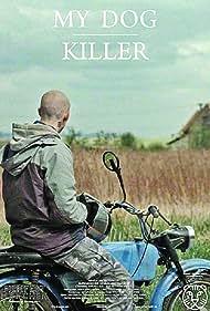 Môj pes Killer (2013) Poster - Movie Forum, Cast, Reviews