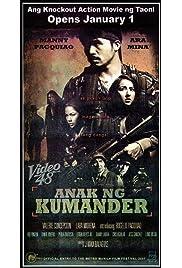 Anak ng Kumander (2008) filme kostenlos