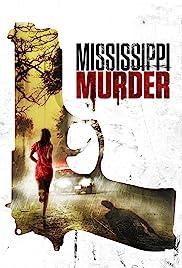 Mississippi Murder (2017) 1080p
