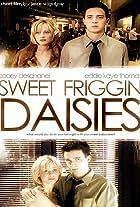 Sweet Friggin' Daisies