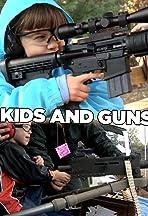 Kids and Guns