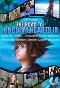 Primary photo for The Road to Kingdom Hearts III