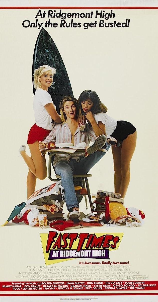 Fast Times at Ridgemont High (1982) - IMDb