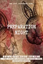 Preparation Night