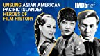 In honor of Asian Pacific American Heritage Month, we're celebrating a trio of actors who fearlessly blazed trails in Old Hollywood. On this IMDbrief, we present just a few of the Unsung Asian American Pacific Islander Heroes of Film History.