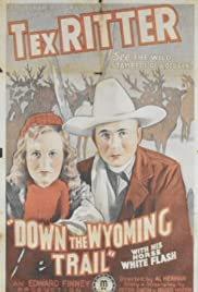 Down the Wyoming Trail Poster