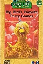 Big Bird's Favorite Party Games