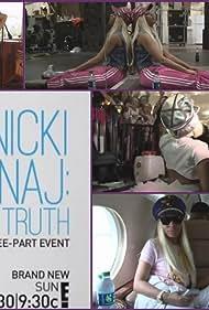 Nicki Minaj: My Truth (2012)