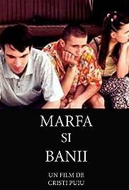 ##SITE## DOWNLOAD Marfa si banii (2004) ONLINE PUTLOCKER FREE