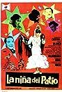 La niña del patio (1967) Poster