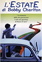 L'estate di Bobby Charlton
