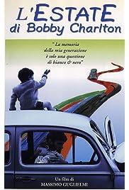 L'estate di Bobby Charlton