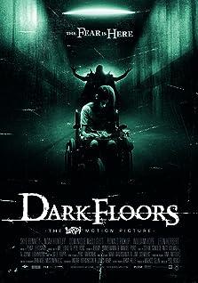 Dark Floors (2008)