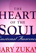 Heart of the Soul with Gary Zukav