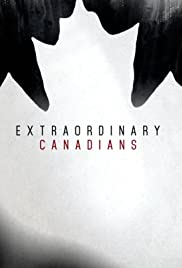Extraordinary Canadians Poster