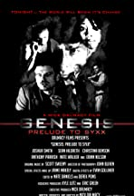 Genesis: Prelude to SYXX