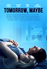 Tomorrow, Maybe (2017) 1080p