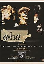 A-ha: The Sun Always Shines on T.V.