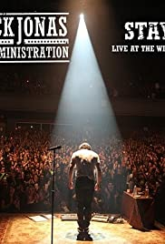 Nick Jonas & the Administration: Stay Poster