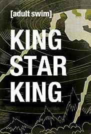 King Star King Poster