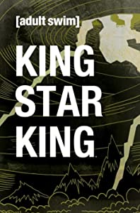 Download for free King Star King [movie]