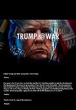 Trump @War