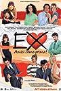Ex - Amici come prima! (2011)