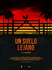 Best quality movie downloads for free Un suelo lejano [Ultra]