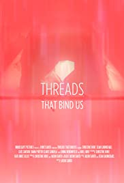 Threads That Bind Us Poster