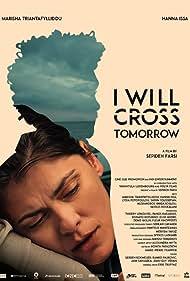 I Will Cross Tomorrow (2019)
