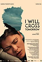I Will Cross Tomorrow