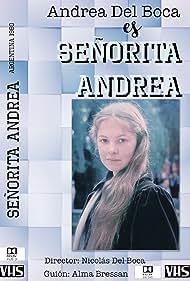 Andrea Del Boca in Señorita Andrea (1980)