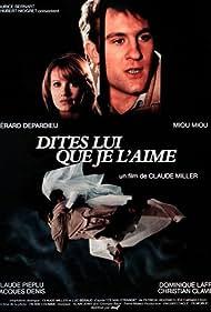Dites-lui que je l'aime (1977) Poster - Movie Forum, Cast, Reviews