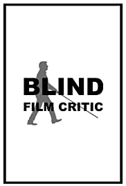 Blind Film Critic Poster