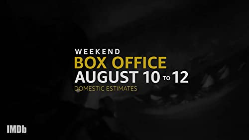 Weekend Box Office: August 10 to 12