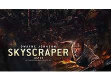 Skyscraper 2018 English Movie 2018
