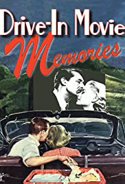 Drive-in Movie Memories (2001) Poster - Movie Forum, Cast, Reviews