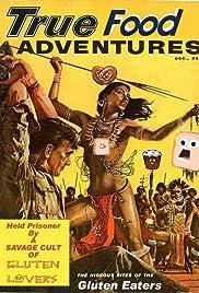 True Food Adventures Poster