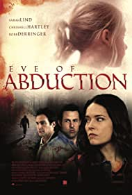 Philip Boyd, Robb Derringer, Sarah Lind, and Dylan Raine Woods in Eve of Abduction (2018)