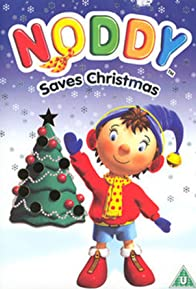 Primary photo for Noddy Saves Christmas