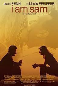 I Am Sam (2002) Poster - Movie Forum, Cast, Reviews