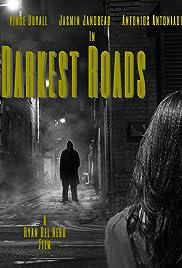 Darkest Roads(2018) Poster - Movie Forum, Cast, Reviews