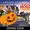 If You Give a Mouse a Cookie: If You Give a Mouse a Pumpkin (2019)