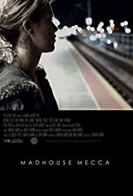 Madhouse Mecca (2018)