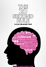The 20 Second Rule