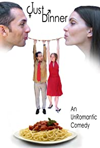 Primary photo for Just Dinner: An Un-Romantic Comedy