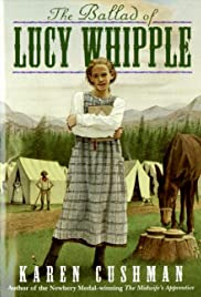 The Ballad of Lucy Whipple(2001) Poster - Movie Forum, Cast, Reviews